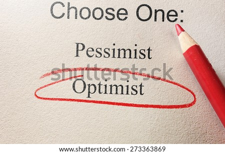 Survey question with Optimist circled in red pencil                                - stock photo
