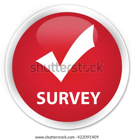 Survey (validate icon) red glossy round button - stock photo