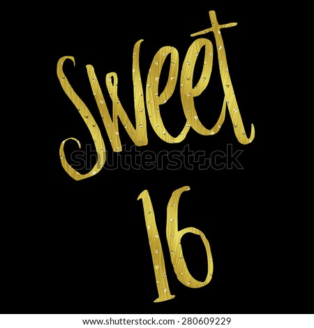 Sweet 16 Birthday Gold Faux Foil Metallic Glitter Inspirational Quote Isolated on Black Background - stock photo