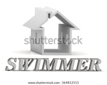 SWIMMER- inscription of silver letters and white house on white background