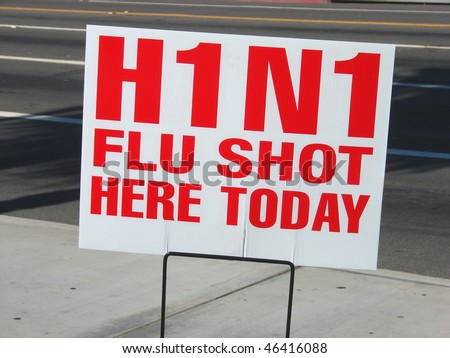 swine h1n1 flu shot sign - stock photo