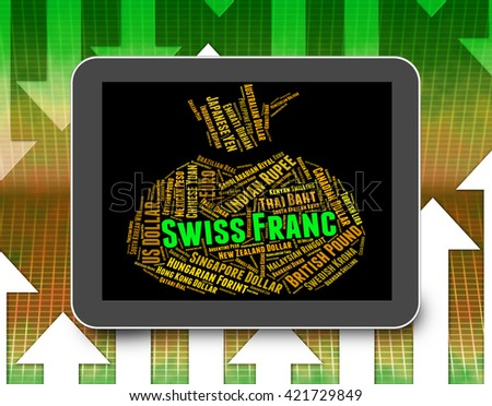 Swiss Franc Showing Currency Exchange And Currencies - stock photo
