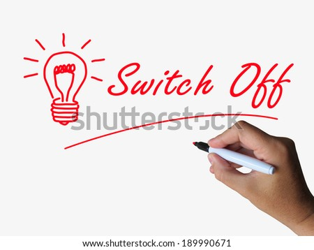 Switch Off Lightbulb Referring to Switching or Turning