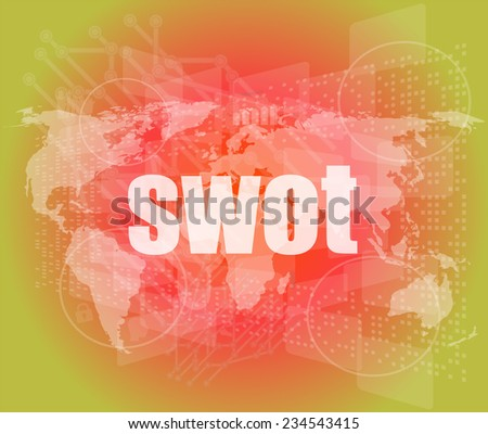 swot word on touch screen, modern virtual technology background - stock photo