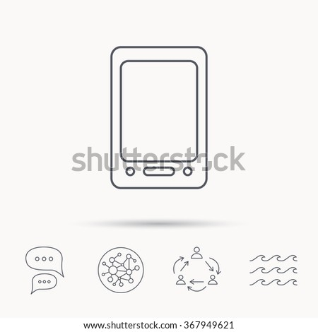 Tablet PC icon. Touchscreen pad sign. Global connect network, ocean wave and chat dialog icons. Teamwork symbol. - stock photo