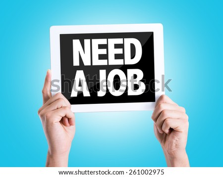 Tablet pc with text Need a Job with blue background - stock photo