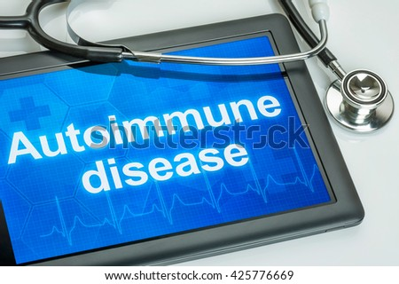 Tablet with the diagnosis Autoimmune disease on the display - stock photo
