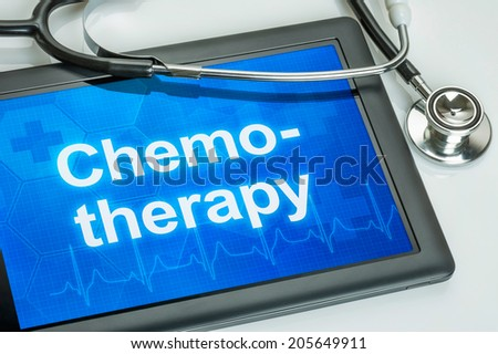 Tablet with the text Chemotherapy on the display - stock photo