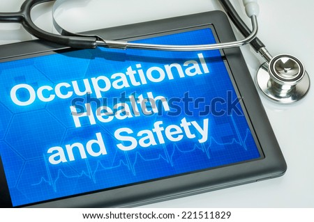 Tablet with the text Occupational Health and Safety - stock photo