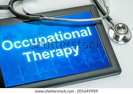 Tablet with the text Occupational Therapy on the display - stock photo