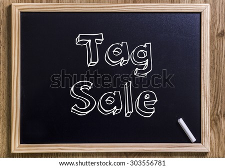 Tag Sale - New chalkboard with 3D outlined text - on wood