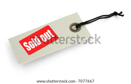 Tag with Sold out inscription against white background, natural shadow in front, there is no infringement of trademark copyright - stock photo