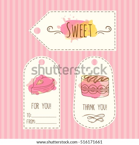 Tags with cake illustration. hand drawn labels set watercolor splashes.