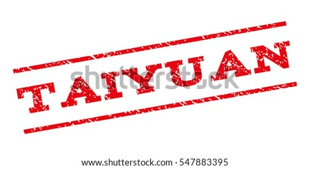 Taiyuan watermark stamp. Text tag between parallel lines with grunge design style. Rubber seal stamp with dirty texture. Glyph red color ink imprint on a white background.