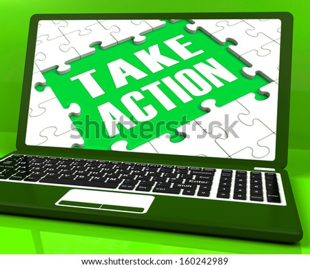 Take Action Laptop Means To Inspire And Motivate