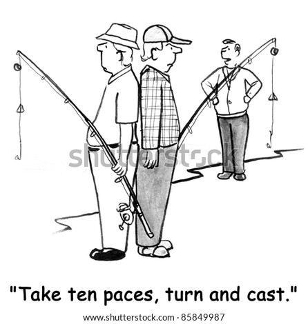 Take ten paces, turn and cast. - stock photo