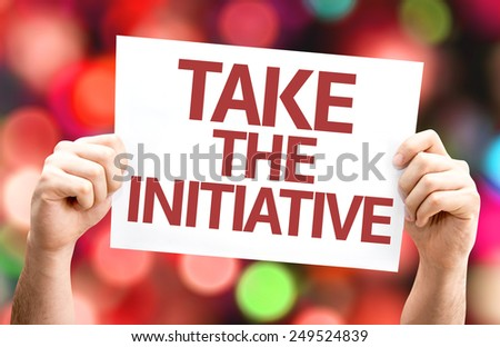 Take the Initiative card with colorful background with defocused lights - stock photo