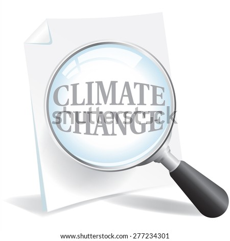 Taking a closer look at Climate Change and Global Warming. - stock photo