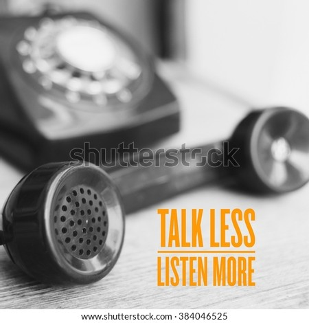 talk less listen more on the retro telephone photo in vintage color