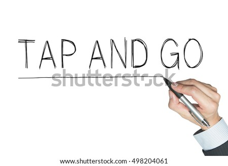 tap and go written by hand, hand writing on transparent board, photo