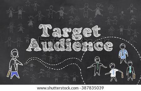 Target Audience on Blackboard - stock photo