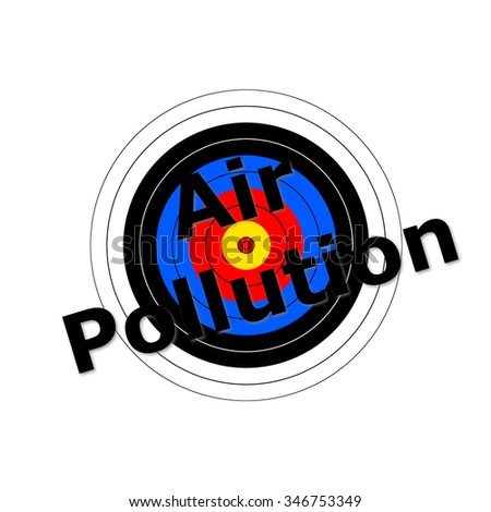 Target background with the writing Air Pollution over it. - stock photo