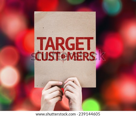 Target Customers card with colorful background with defocused lights - stock photo