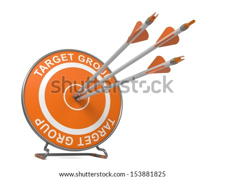 """Target Group - Business Background. Three Arrows Hitting the Center of a Orange Target, where is Written Word """"Target Group"""".  3D Render. - stock photo"""
