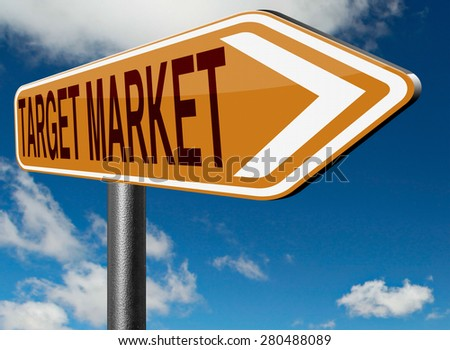 target market business targeting for niche marketing strategy - stock photo