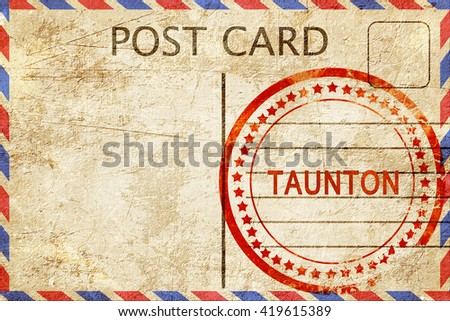 Taunton, vintage postcard with a rough rubber stamp