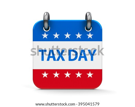 Tax day calendar icon as american flag, three-dimensional rendering