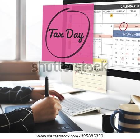 Tax Day Financial Economy Money Concept - stock photo