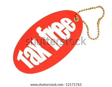 tax free price tag against white background, there is no infringement of trademark copyright - stock photo