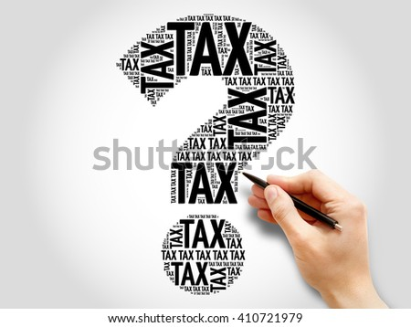 Tax Question mark, word cloud business concept - stock photo