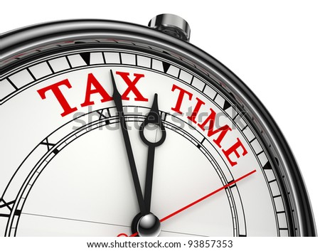 tax time concept clock closeup isolated on white background with red and black words