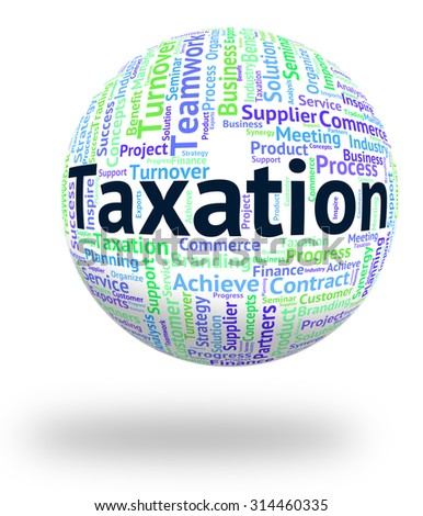 Taxation Word Representing Duty Wordcloud And Taxes