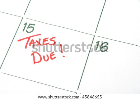 Taxes are Due - stock photo