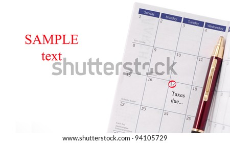Taxes Due Date on Organizer with Space for Text - stock photo