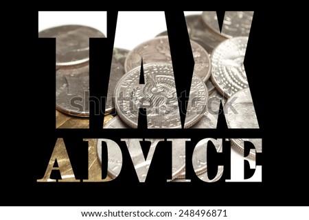 Taxes, Tax Advice, Money  - stock photo