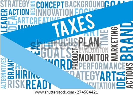 taxes word on blue line with collage word background - stock photo