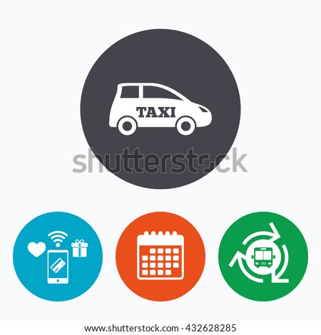 Taxi car sign icon. Hatchback symbol. Transport. Mobile payments, calendar and wifi icons. Bus shuttle. - stock photo