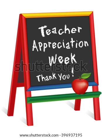 Teacher Appreciation Week sign, American holiday first week of May, red apple, chalk text, childrens multi color wood chalkboard easel, thank you for preschool, daycare, nursery school, kindergarten.  - stock photo