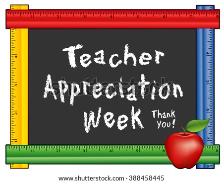 Teacher Appreciation Week, Thank You!  Annual American holiday first week of May, apple, chalk text on blackboard, multi color ruler frame for class, school events. Isolated on white background.  - stock photo