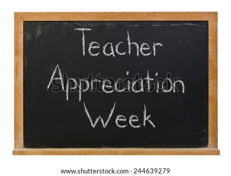 Teacher Appreciation Week written in white chalk on a black wood frame chalkboard isolated on white - stock photo
