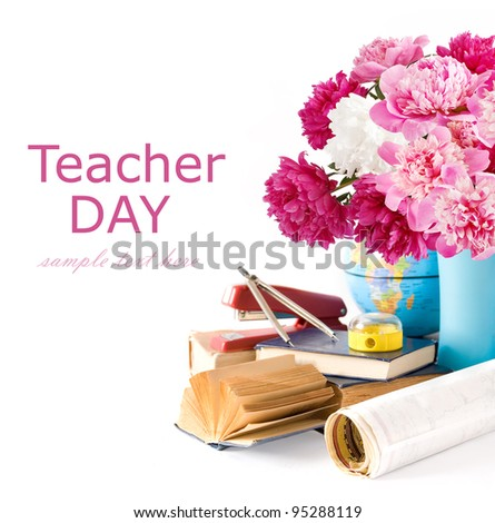 Teacher Day (still life with bunch of globe, peonies, books, map, compasses, staples and pencil sharpener isolated on white with sample text) - stock photo