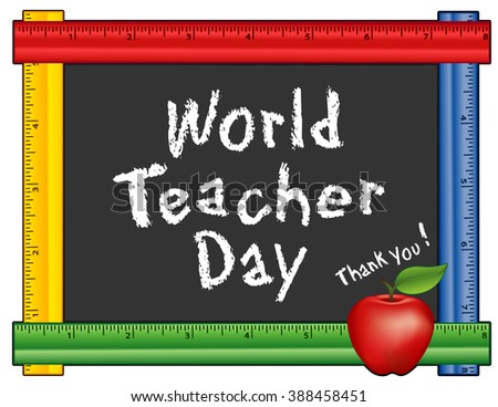 Teacher Day, Thank You!. Held each year on October 5, observed in over 100 countries world wide, red apple, chalk text on blackboard with multi color ruler frame,  Isolated on white. - stock photo