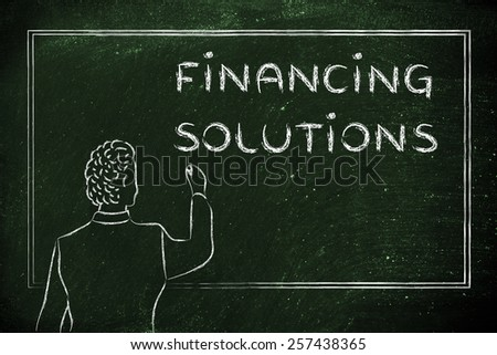 teacher (or ceo) writing on blackboard explaining about financing solutions - stock photo