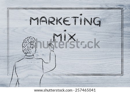 teacher (or ceo) writing on blackboard explaining about marketing mix