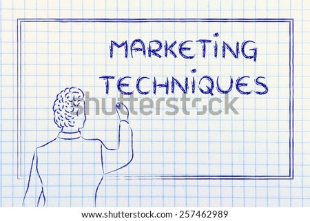 teacher (or ceo) writing on blackboard explaining about marketing techniques