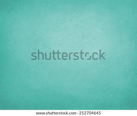 teal blue green background paper, vintage texture and distressed soft pale blue green color - stock photo